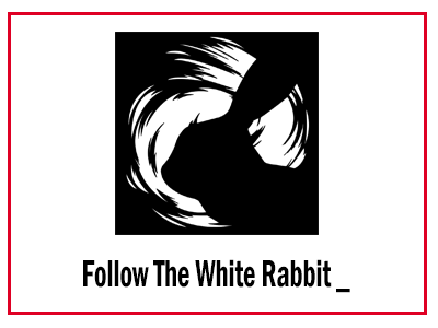 FWHIBBIT – Follow The White Rabbit